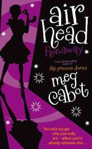 Buy Airhead: Runaway by Meg Cabot online in india - Bookchor   9780230739390