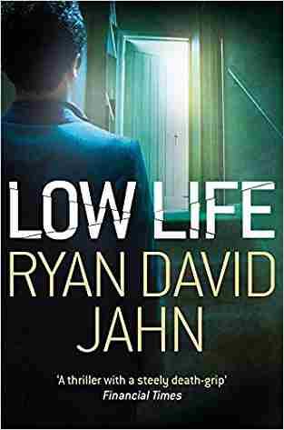Buy Low Life by Ryan David Jahn online in india - Bookchor   9780230746831