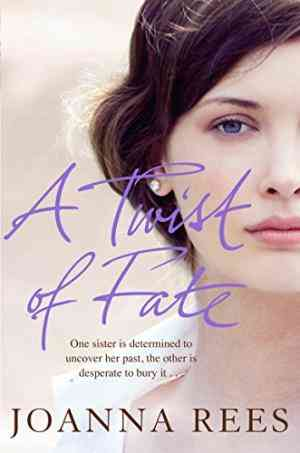 Buy Twist of Fate: A Glamorous, Sexy Epic That Spans the Decades by Joanna Rees online in india - Bookchor   9780230758278
