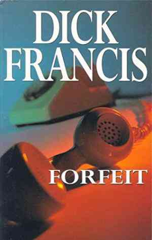 Buy Forfeit by Dick Francis online in india - Bookchor | 9780330025324