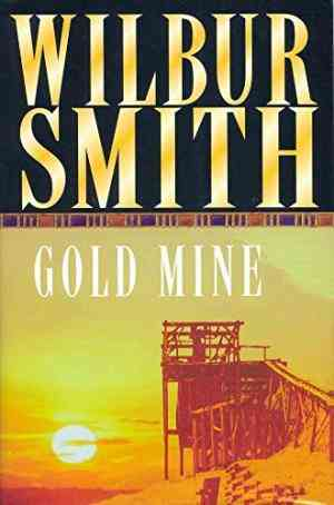 Buy Gold Mine by Wilbur Smith online in india - Bookchor   9780330029209