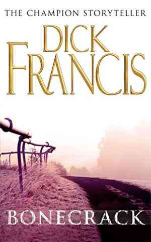 Buy Bonecrack by Dick Francis online in india - Bookchor | 9780330234474