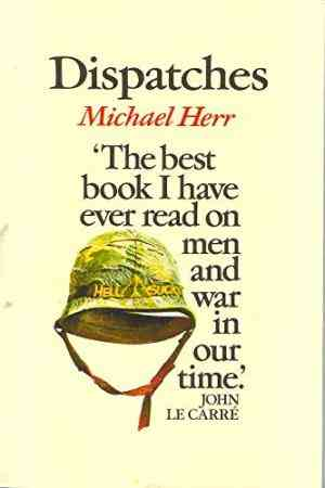 Buy Dispatches by Michael Herr online in india - Bookchor | 9780330255738