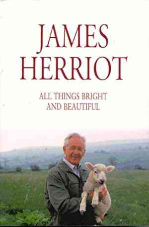 Buy All Things Bright and Beautiful by James Herriot online in india - Bookchor | 9780330255806