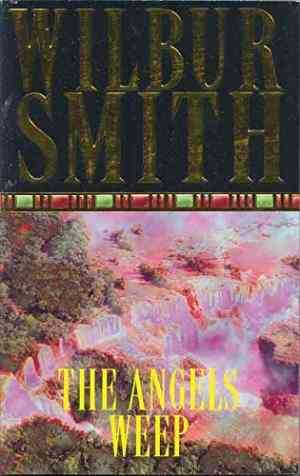 Buy Angels Weep by Wilbur Smith online in india - Bookchor | 9780330280105