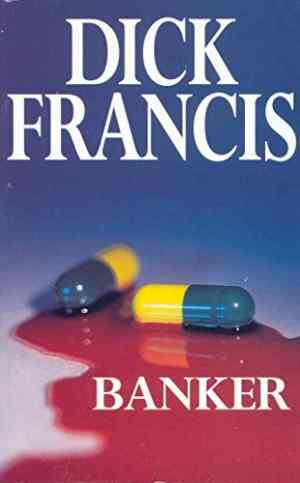 Buy Banker by Dick Francis online in india - Bookchor | 9780330281997