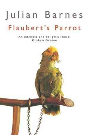 Buy Flauberts Parrot by Julian Barnes online in india - Bookchor | 9780330289764