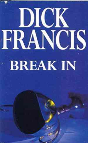 Buy Break in by Dick Francis online in india - Bookchor | 9780330293808