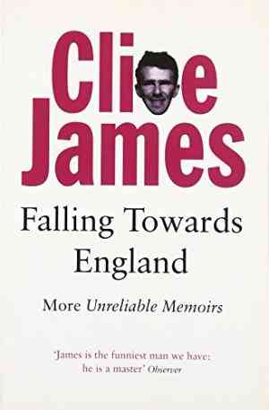 Buy Falling Towards England by Clive James online in india - Bookchor | 9780330294379