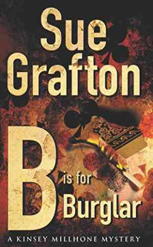 Buy B is for Burglar: A Kinsey Millhone mystery by Sue Grafton online in india - Bookchor   9780330315838