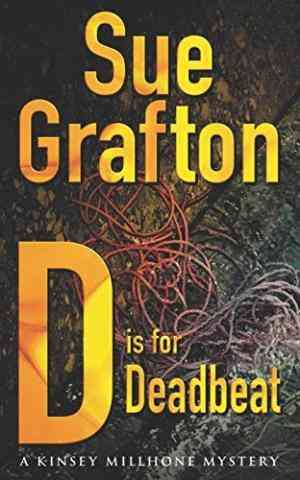 Buy D is for Deadbeat: A Kinsey Millhone mystery by Sue Grafton online in india - Bookchor | 9780330315852