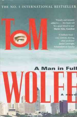 Buy A Man in Full by Tom Wolfe online in india - Bookchor | 9780330323284