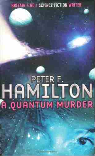 Buy A Quantum Murder by Peter F Hamilton online in india - Bookchor | 9780330330459