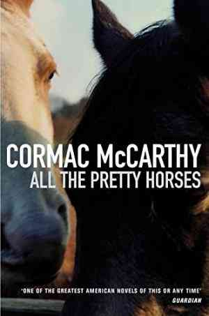 Buy All the Pretty Horses by Cormac McCarthy online in india - Bookchor | 9780330331692