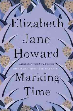 Buy Marking Time by Elizabeth Jane Howard online in india - Bookchor | 9780330332507