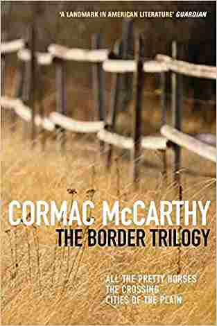 Buy Border Trilogy by Cormac McCarthy online in india - Bookchor   9780330334617