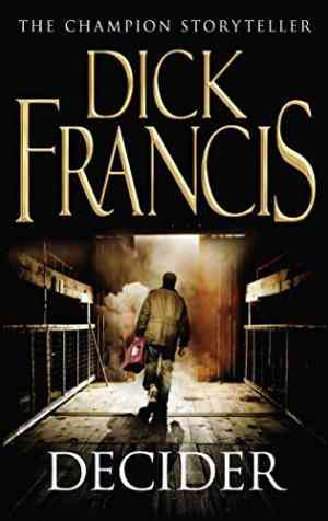Buy Decider by Dick Francis online in india - Bookchor | 9780330335683