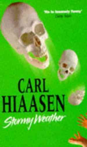 Buy Stormy Weather by Carl Hiaasen online in india - Bookchor | 9780330340946