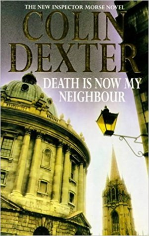 Buy Death is Now My Neighbour by Colin Dexter online in india - Bookchor | 9780330350341