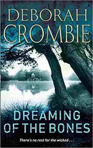 Buy Dreaming of the Bones by Deborah Crombie online in india - Bookchor   9780330354301