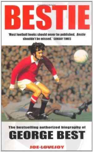 Buy Bestie: A Portrait of a Legend by Joe Lovejoy online in india - Bookchor | 9780330367509