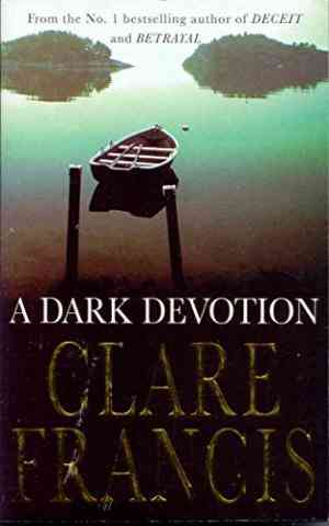Buy Dark Devotion by Clare Francis online in india - Bookchor   9780330368605
