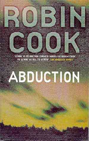 Buy Abduction by Robin Cook online in india - Bookchor   9780330369008