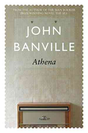 Buy Athena by John Banville online in india - Bookchor | 9780330371865