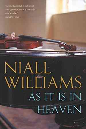 Buy As it is in Heaven by Niall Williams online in india - Bookchor   9780330375313