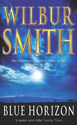 Buy Blue Horizon by Wilbur Smith online in india - Bookchor | 9780330376310