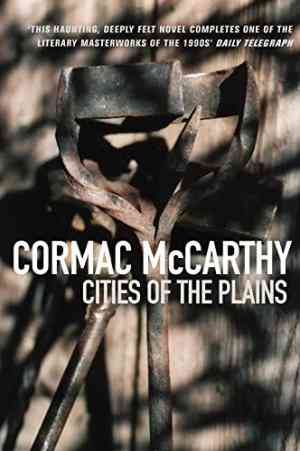 Buy Cities of the Plain by Cormac McCarthy online in india - Bookchor   9780330390163