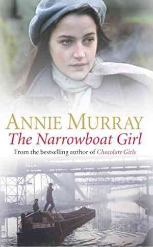 Buy Narrowboat Girl by Annie Murray online in india - Bookchor   9780330396288