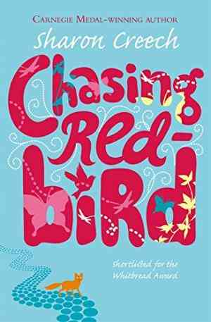Buy Chasing Redbird by Sharon Creech online in india - Bookchor | 9780330397827