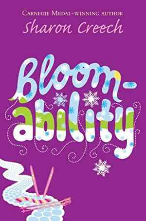 Buy Bloomability by Sharon Creech online in india - Bookchor | 9780330397841