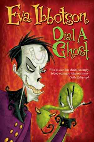 Buy Dial a Ghost by Eva Ibbotson online in india - Bookchor | 9780330398268