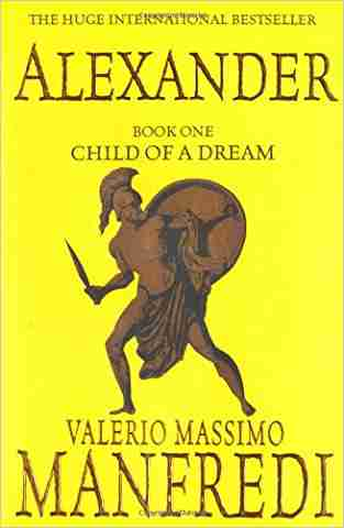 Buy Alexander by Valerio Massimo Manfredi online in india - Bookchor   9780330399883