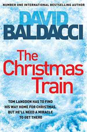 Buy Christmas Train by David Baldacci online in india - Bookchor   9780330412704