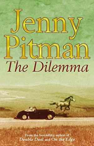 Buy Dilemma by Jenny Pitman online in india - Bookchor   9780330412964