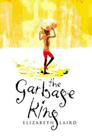 Buy Garbage King by Elizabeth Laird online in india - Bookchor   9780330415026