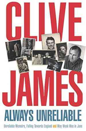 Buy Always Unreliable by Clive James online in india - Bookchor | 9780330418812