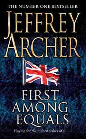 Buy First Among Equals by Jeffrey Archer online in india - Bookchor   9780330418997