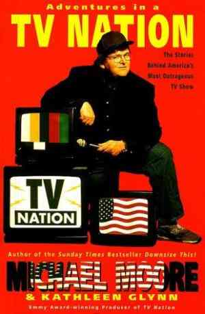 Buy Adventures in a TV Nation by Michael Moore online in india - Bookchor | 9780330419147