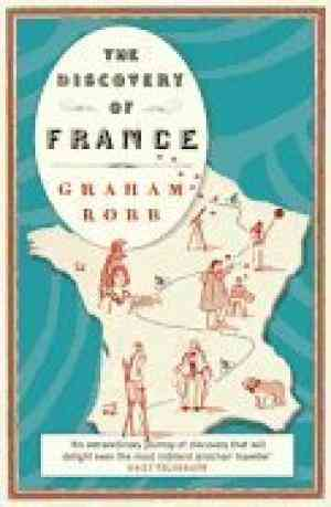 Buy Discovery of France by Graham Robb online in india - Bookchor   9780330427616