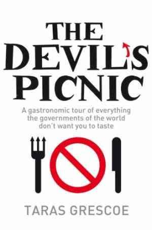 Buy Devils Picnic by Taras Grescoe online in india - Bookchor   9780330431514