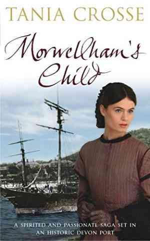 Buy Morwellhams Child by Tania Crosse online in india - Bookchor | 9780330431941