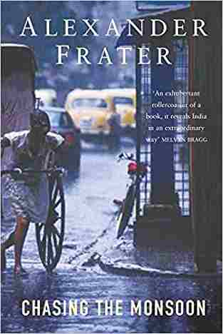 Buy Chasing the Monsoon by Alexander Frater online in india - Bookchor | 9780330433136