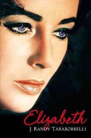 Buy Elizabeth by J. Randy Taraborrelli online in india - Bookchor   9780330433907