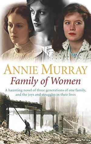 Buy Family of Women by Annie Murray online in india - Bookchor | 9780330434027