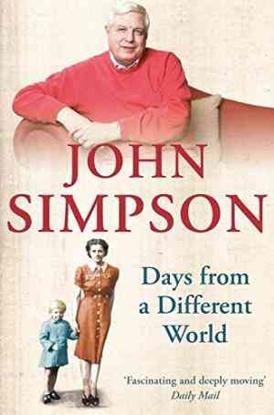 Buy Days from a Different World by John Simpson online in india - Bookchor   9780330435628