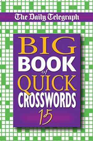 Buy Daily Telegraph Big Book of Quick Crosswords by Telegraph Group Limited online in india - Bookchor   9780330437752